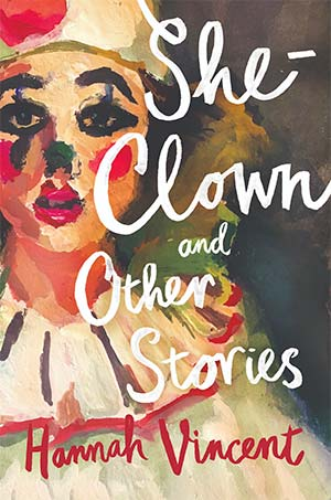 She Clown | Hannah Vincent